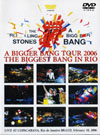 ROLLING STONES THE BIGGEST BANG IN RIO 2006