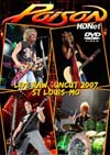 POISON Live & Raw Uncut, Live In St Louis, MO. 2007