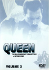 QUEEN THE DOCUMENTARY COLLECTION VOLUME 3 + INTERVIEWS