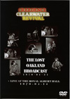 Creedance Clearwater Revival Lost Oakland Show '70