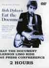 BOB DYLAN EAT THE DOCUMENT
