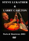 TOTO STEVE LUKATHER & LARRY CARLTON Paris & Montreux 2001