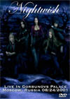 NIGHTWISH Live In Gorbunovs Palace, Moscow, Russia 08.24.2001