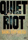 QUIET RIOT Bang Thy Head Videos 1986