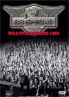 38 SPECIAL Wild Eyed And Live 1984