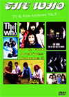 THE WHO TV & Film Archives Vol.3