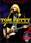 TOM PETTY & THE HEARTBREAKERS O'Connell Center, University of Fl