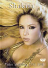 SHAKIRA 1995-2008 VIDEO ANTHOLOGY