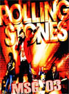 THE ROLLING STONES Live At The Madison Square Garden, New York 0