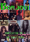 BON JOVI COMPILATION VOL.5 THE EARLY YEARS