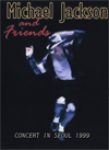 MICHAEL JACKSON AND FRIENDS CONCERT IN SEOUL 1999