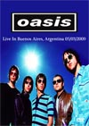 OASIS Live In Buenos Aires, Argentina 05.03.2009