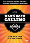 HARD ROCK CALLING FESTIVAL 2012 (Bruce Springsteen, Paul Simon,