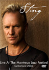 STING Live At The Montreux Jazz Festival, Switzerland 07.11.2006