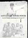 SANTANA & TOWER POWER Live In Chicago Soundstage 02.19-22.1977