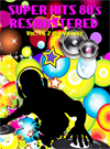 SUPER HITS 80's RESMASTERED (2 DVD's) Vol. 1 & 2