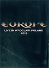 EUROPE Live In Wroclaw, Poland 05.01.2012