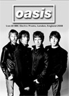OASIS Live At BBC Electric Proms, London, England 10.26.20