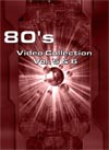 80's Video Collection Vol. 5 & 6 (62 Videos)