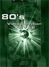 80's Video Collection Vol. 7 & 8 (62 Videos)