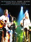 SHAW BLADES (TOMMY SHAW & JACK BLADES) An Evening With...Live Ac