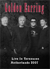 GOLDEN EARRING Live In Terneuzen Netherlands 11.27.2007