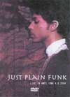 PRINCE JUST PLAIN FUNK 4.8.2004 LIVE IN AMES,IOWA