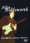 ALLAN HOLDSWORTH LIVE AT THE GALAXY THEATRE 2000