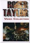 ROGER TAYLOR ( QUEEN ) VIDEO COLLECTION