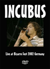 INCUBUS Live at Bizarre Fest 2002 Germany