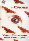 THE CROSS VIDEO COLLECTION AND LIVE CLIPS