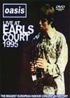 OASIS LIVE AT EARLS COURT,LONDON 5.11. 1995